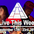 Live This Week: September 17th - 23rd, 2017