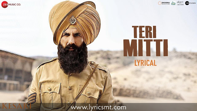 Teri Mitti Lyrics –B Praak