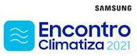 Encontro Climatiza Samsung 2021 encontroclimatiza.com.br
