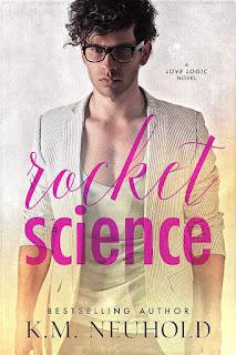 Rocket science   Love logic #1   K.M. Neuhold