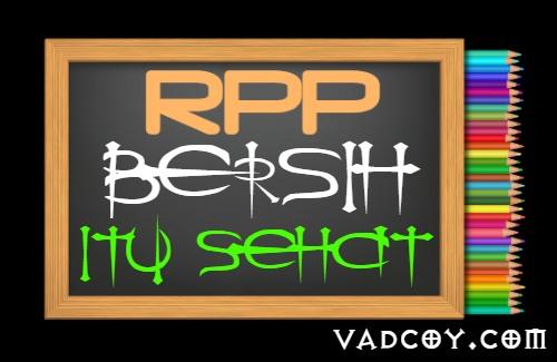 RPP PAI Kelas 4 Semester 1 Tahun 2021/2022, Materi Bersih Itu Sehat