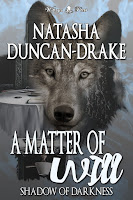 A Matter of Will: Shadow of Darkness