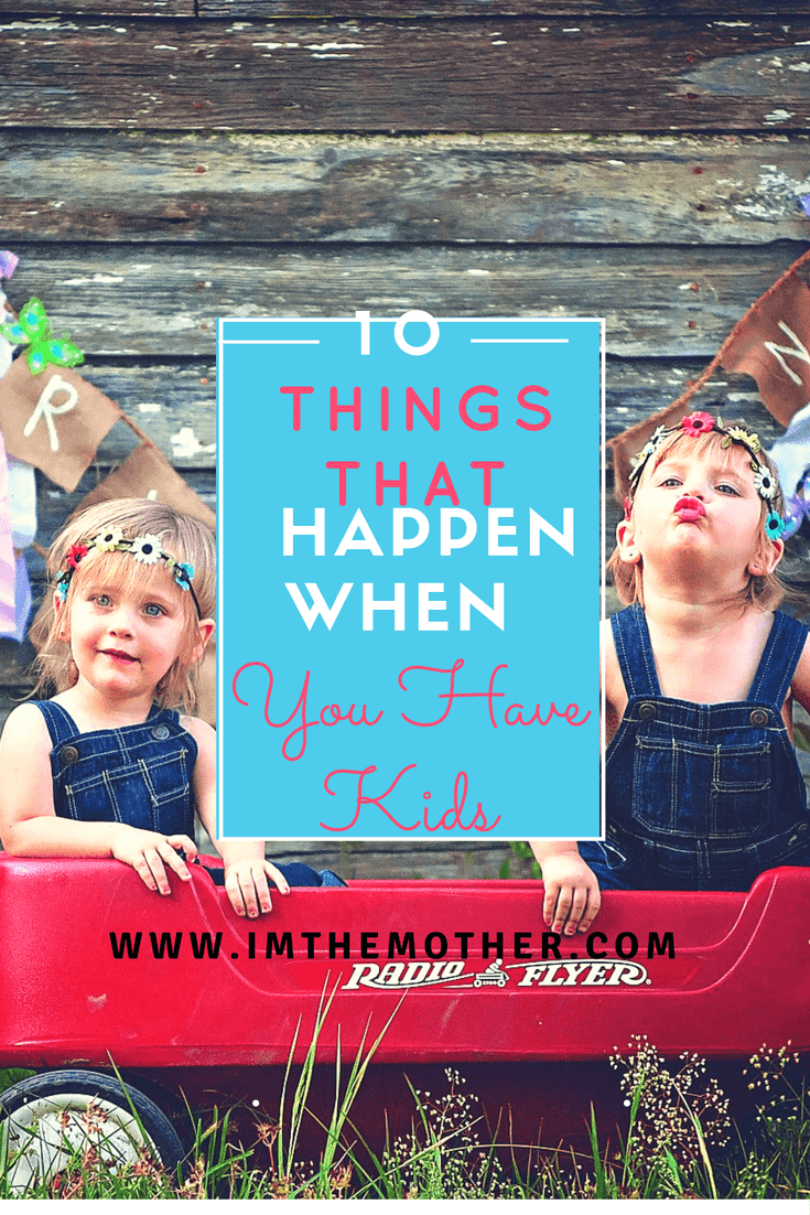 10 Things That Happen When You Have Kids-- having children gives a load of work and changes our life completely, but I assure you it's the best thing in the world! Today I will give you 10 examples of good things that happen when you have children. #babies #kids