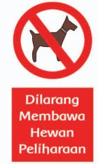 dilarang membawa hewan peliharaan/anjing www.jokowidodo-marufamin.com