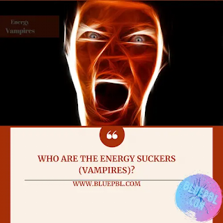 Who are the energy suckers (vampires)?