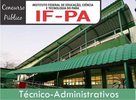 edital concurso IFPA técnico administrativo 2019