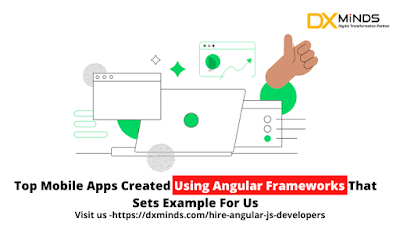 Top Mobile Apps Created Using Angular Frameworks That Sets Example For Us