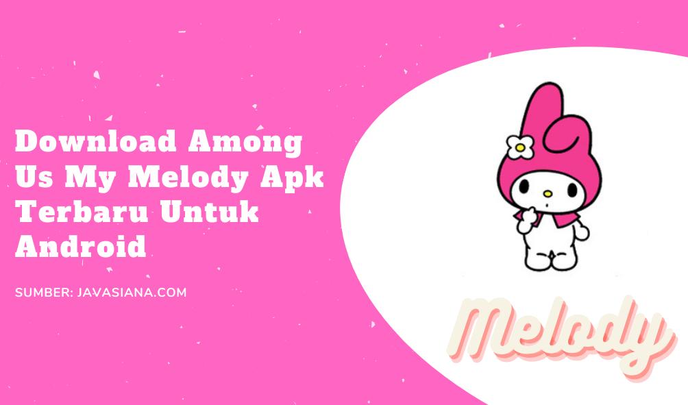 Among Us Melody Apk Terbaru