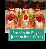 """ROSCÃ""""N DE REYES {RECETA IBAN YARZA}"""