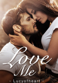 Novel Love Me Karya Lucyofheart Full Episode