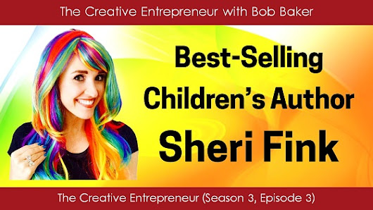 Best-Selling Children's Book Author Sheri Fink (S3E3)