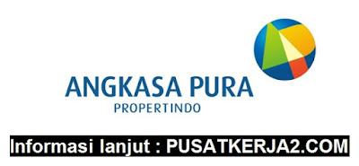 Loker Terbaru Banten SMA Juli 2019 Angkasa Pura Propertindo