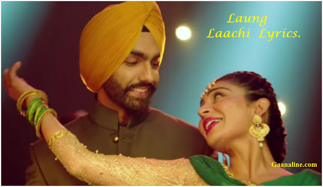 लौंग लाची   Laung Laachi Hindi Lyrics – Mannat Noor