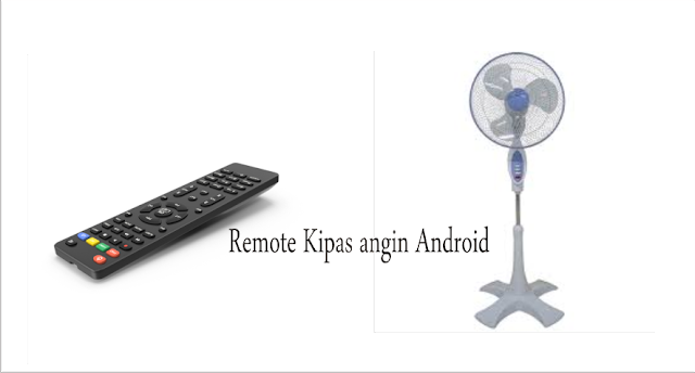 Remote kipas angin android