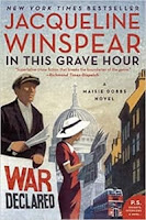 In This Grave Hour by Jacqueline Winspear (Book cover)