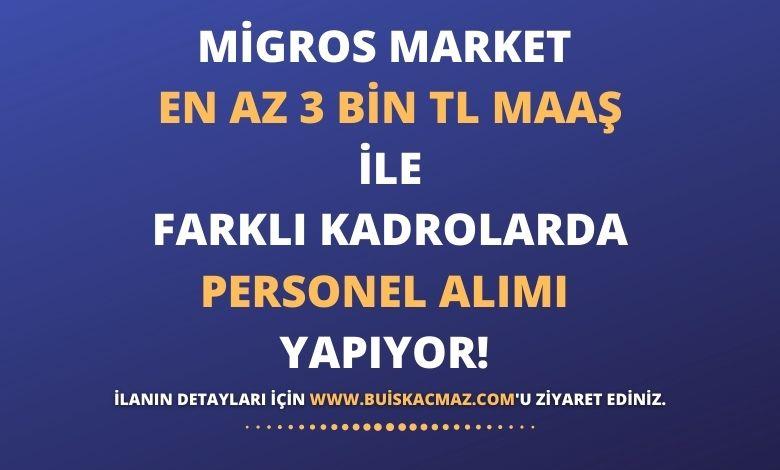 Migros Market Personel Alımı Yapıyor!