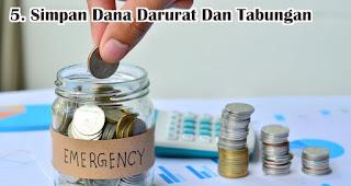Simpan Dana Darurat Dan Tabungan merupakan salah satu tips kelola keuangan di masa pandemi