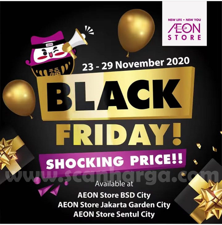 AEON Promo Black Friday Disc. up to 70% off*