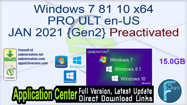Windows 7 81 10 x64 PRO ULT en-US JAN 2021 {Gen2} Preactivated