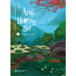 Âm Dương Sư 2 - Tình Nhân Và Dạ Hành ebook PDF EPUB AWZ3 PRC MOBI