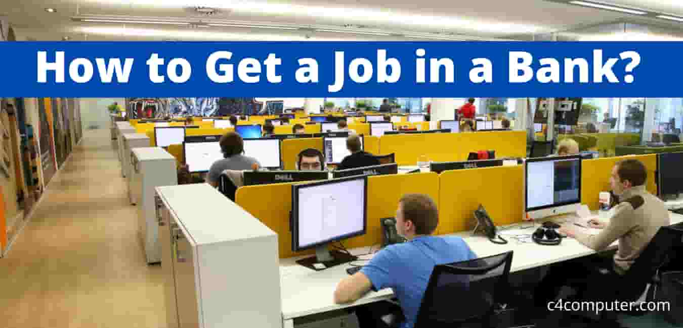 How to Get a Job in a Bank