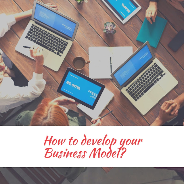 How to develop your Business Model