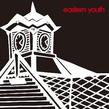 eastern youth - Tokeidai no Kane [Single]