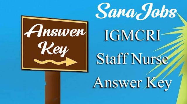 IGMCRI Staff Nurse Answer Key