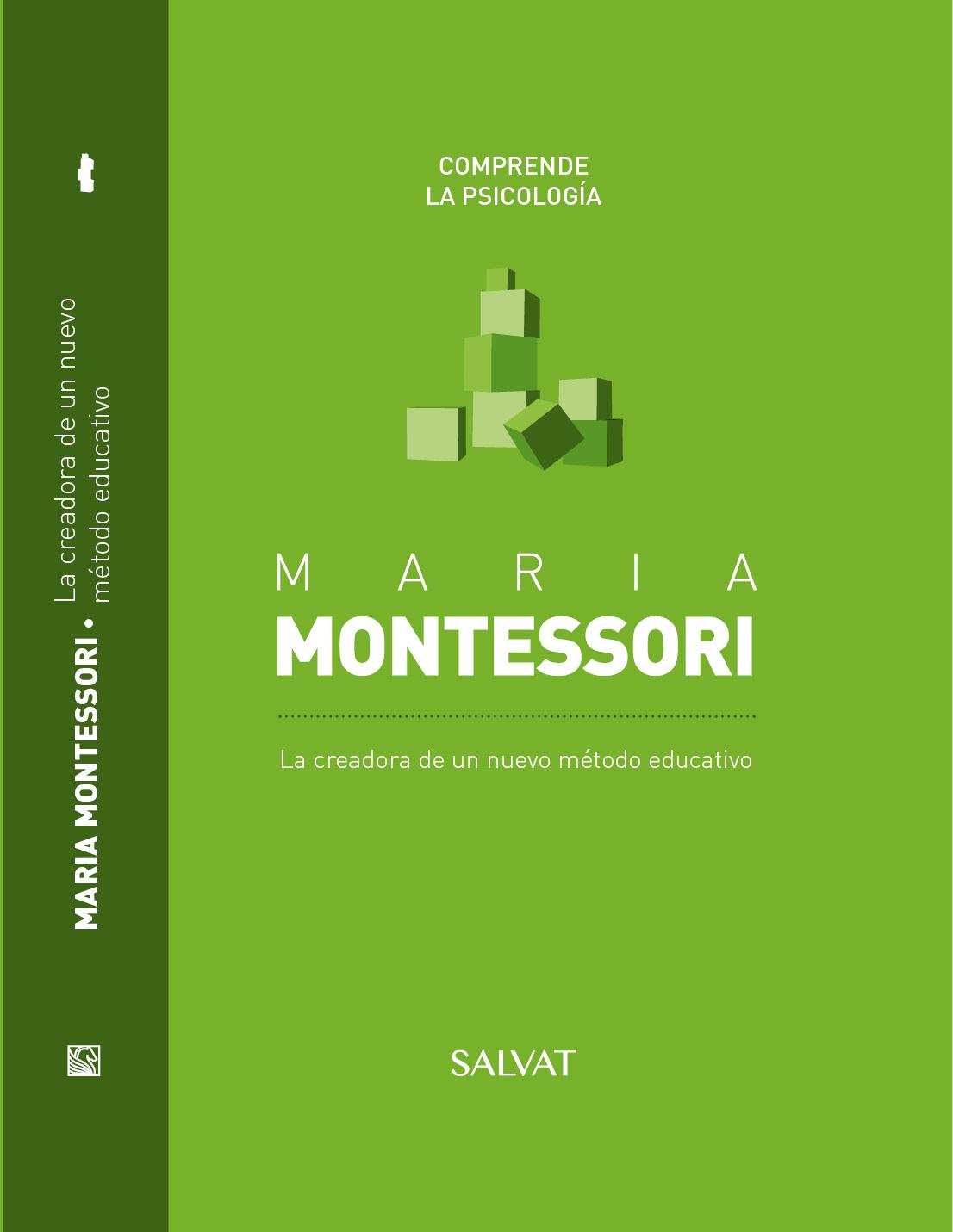 Maria Montessori - La creadora de un nuevo Método Educativo