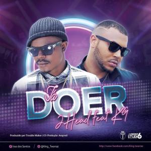 2 Head ft K9 – Ta Doer