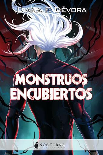 Monstruos encubiertos | Monstruo busca monstruo #2 | Diana F. Dévora | Nocturna