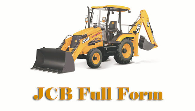 Jcb full form-jcb vehicle full form in english-compleete information about jcb