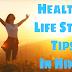 Healthy Life के लिए 16 सस्ते Instant Tips