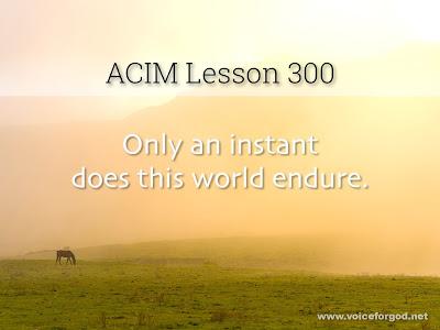 [Image: ACIM-Lesson-300-Workbook-Quote-Wide.jpg]