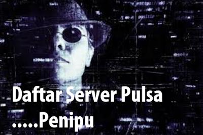 Daftar Server Pulsa Penipu, Inilah Cara Mengatasinya