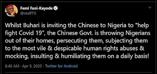 Fani Kayode - Buhari invited Chinese to Nigeria while Chinese Govt is throwing Nigerian's out of their Homes