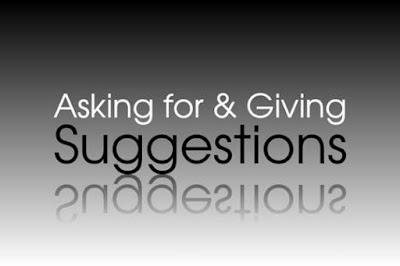 DBI | Penjelasan, Contoh Ungkapan dan Contoh Dialog Asking For Giving Suggestions