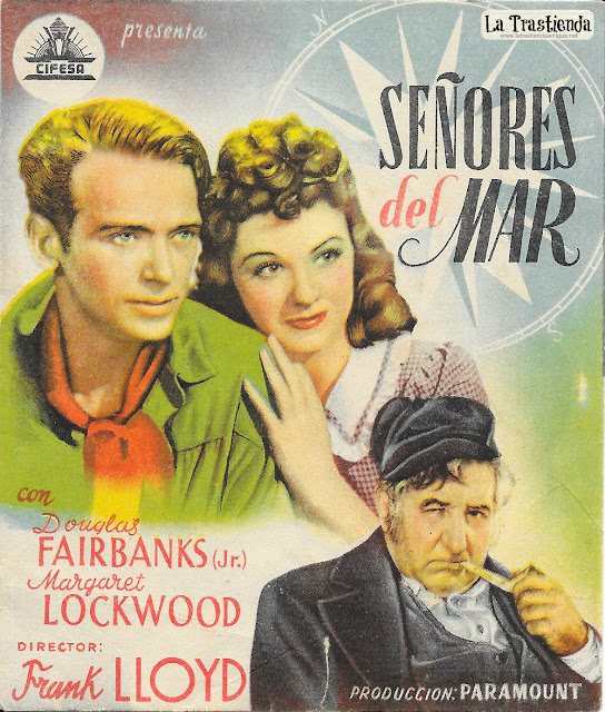Señores del Mar - Programa de Cine - Douglas Fairbanks Jr - Margaret Lockwood