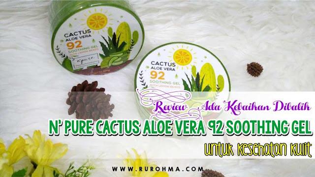 N' Pure Cactus Aloe Vera 92 Soothing Gel