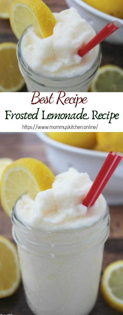 Frosted Lemonade Recipe #healthydrink #easyrecipe