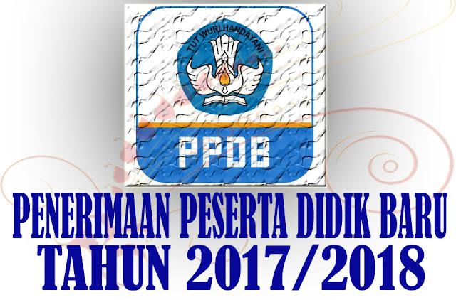 Syarat Tentang Penerimaan Siswa Baru (PPDB)  Tahun 2017/2018