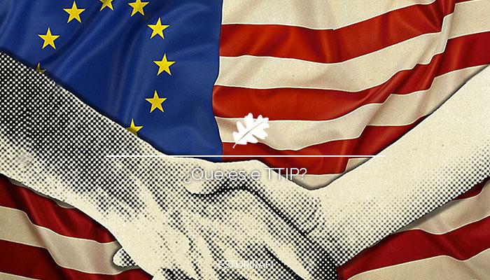 Qué es el TTIP