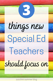3 things new special education teachers should focus on