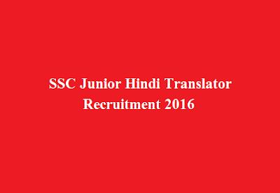 SSC Junior Hindi Translator Recruitment 2016