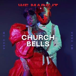 Mi Casa - Church Bells ( 2020 ) [DOWNLOAD]
