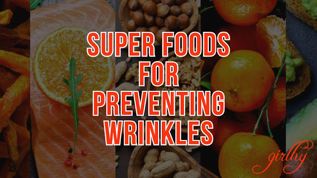 Super Foods for Preventing Wrinkles