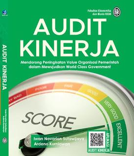 Audit Kinerja, Mendorong Peningkatan Value Organisasi Pemerintah Dalam Mewujudkan World Class Government