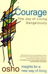 Dũng cảm: Vui sống hiểm nguy
