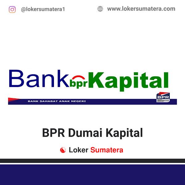 Lowongan Kerja Dumai, PT BPR Dumai Kapital Lestari Juni 2021