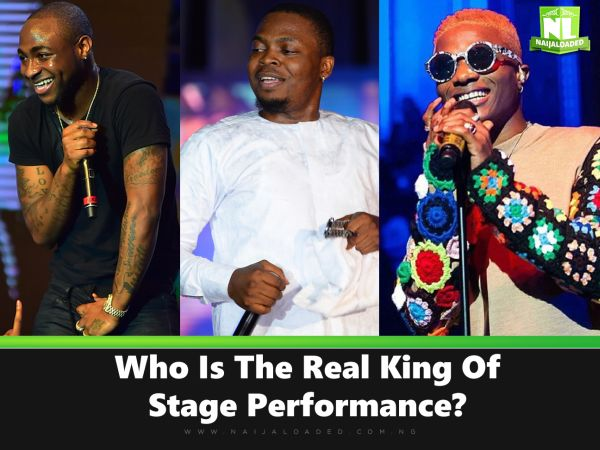 Davido, Olamide & Wizkid - Who Is The Real King Of Stage